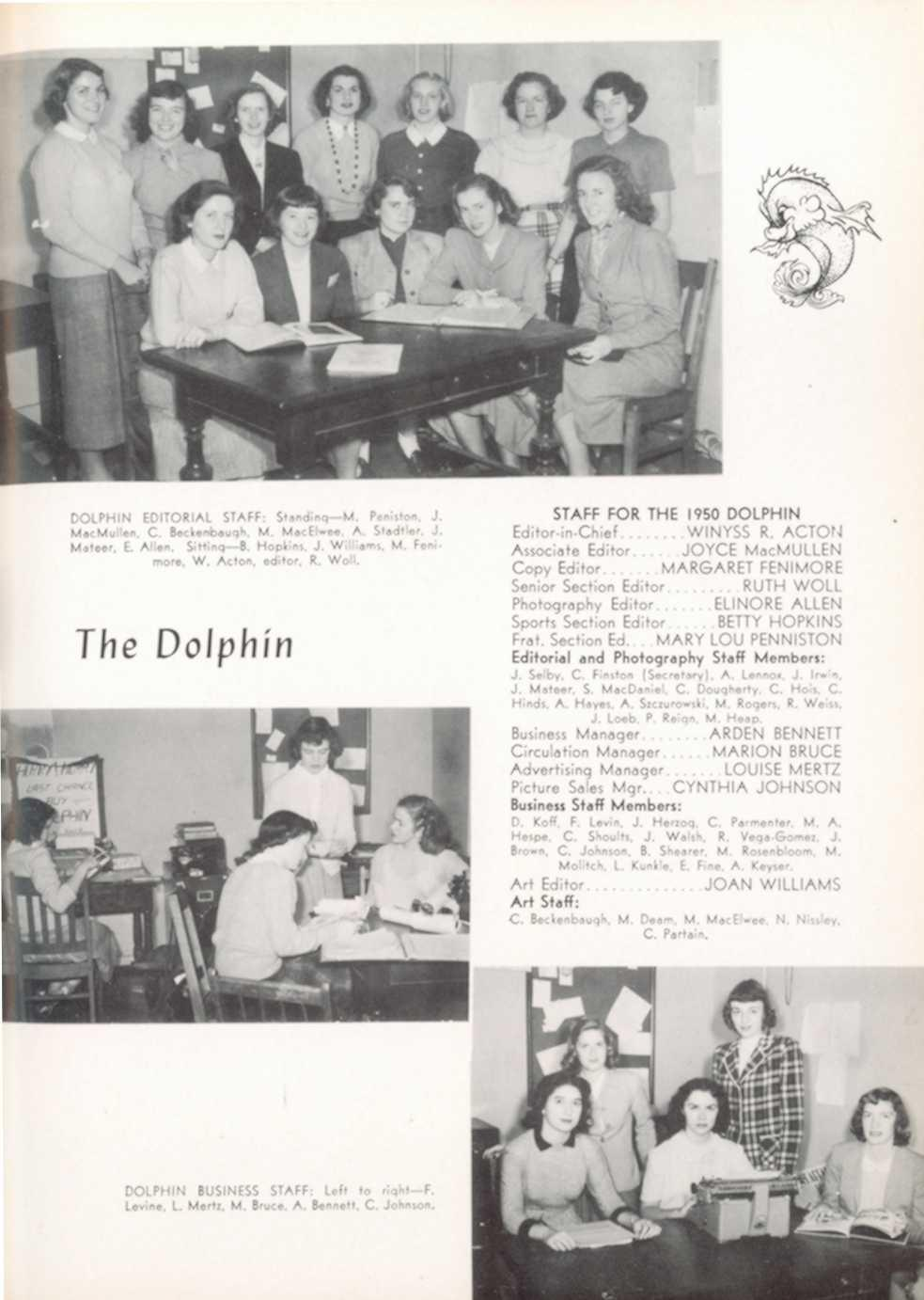 ni DOLPHIN EDITORIAL STAFF : Standing M Peniston MacMullen, C Beckenbaugh, M MacElwee, A Stadt le r, Mattler, E Allen Sitting B Hopkins, J Willia ms, M Fe more, W Acton, editor, R Woll The Dolphi n
