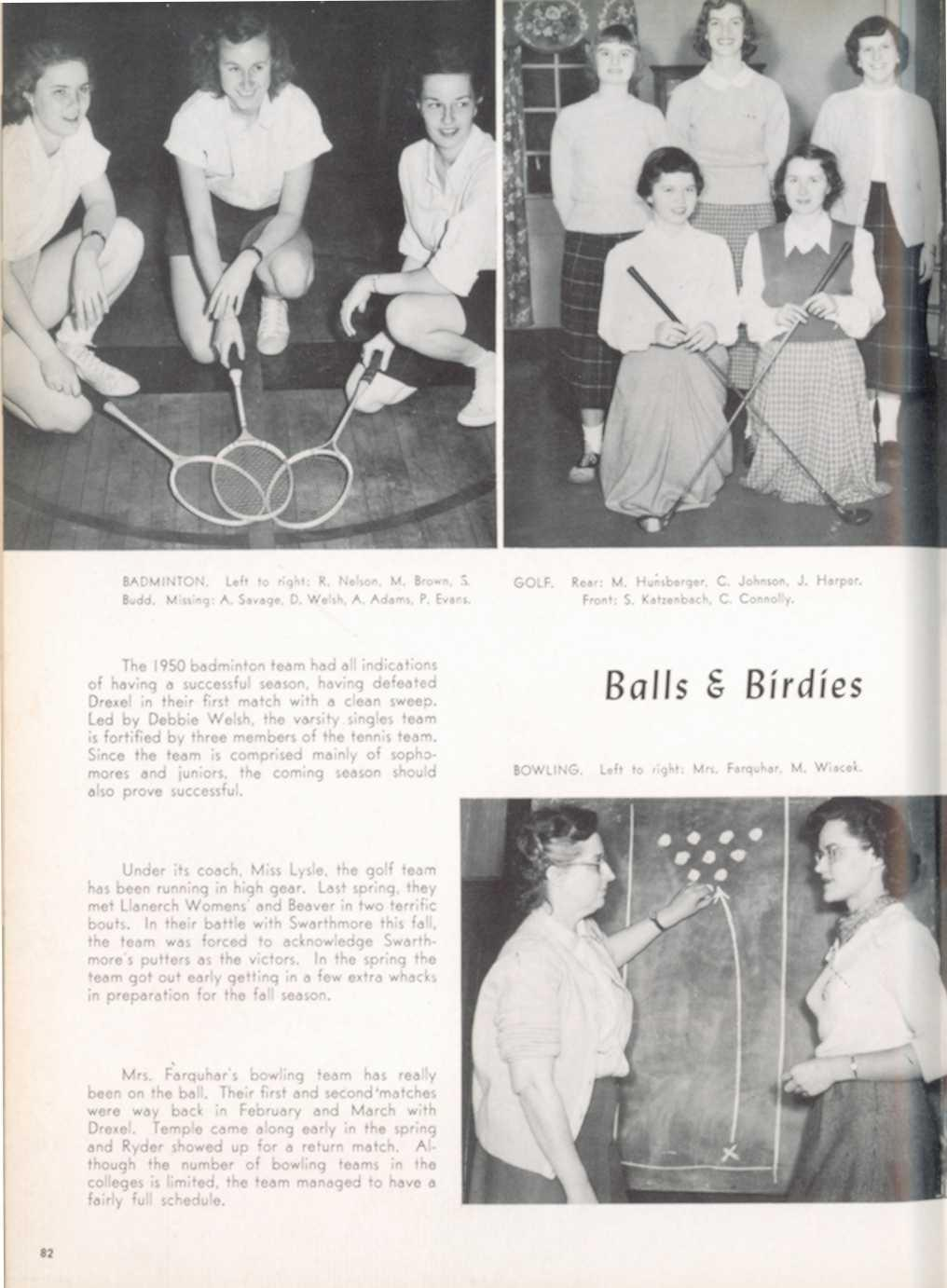 omores hmore's lthough Wiacek Budd BADMINTON: Missing: Left A to Savage, right:; D R Welsh, Nelson, A Adams, M Brown, P Evans S The 1950 badminton team had all indication s of having a successful