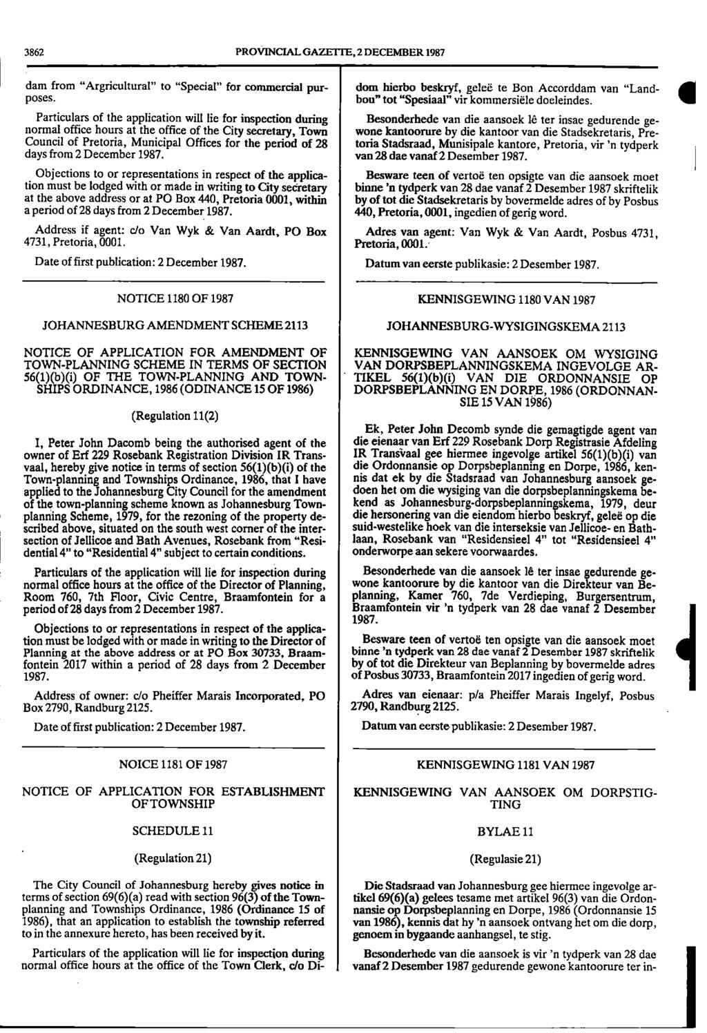 "3862 PROVINCIAL GAZETTE, 2 DECEMBER 1987 dam from ""Argricultural"" to ""Special"" for commercial purposes."