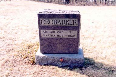 Joseph Collins Arthur; born 1873; husband of Martha Crobarker Martha; born 1875; died 1932; wife of Arthur Crobarker Crobarker, Emma J.