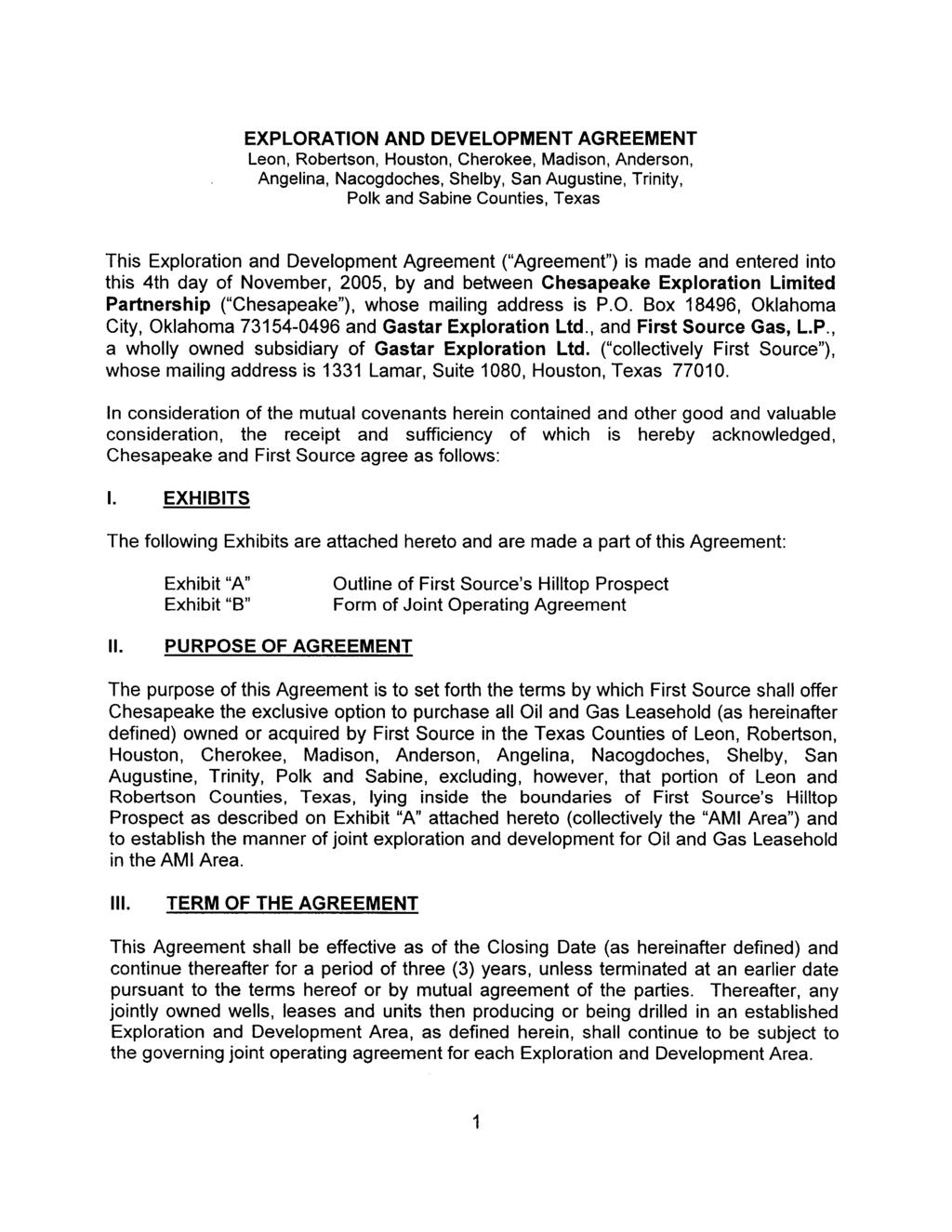 Case 4:12-cv-02922 Document 7-5 Filed in TXSD on 10/24/12 Page 1 of 8 EXPLORATION AND DEVELOPMENT AGREEMENT Leon, Robertson, Houston, Cherokee, Madison, Anderson, Angelina, Nacogdoches, Shelby, San