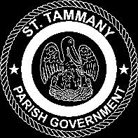 ST. TAMMANY PARISH revised 10-5-2018 REQUIREMENTS FOR COMMERCIAL SIGN PLAN REVIEW Completed Permit Application Legal Description of Property (recorded copy of title, deed, cash sale) Lease Drawing of