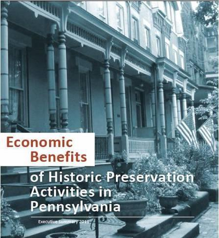 Preservation and Economic Development Tool From 1977-2016, NPS certified over 42,000 completed projects for total rehab costs of $84 billion From 1977-2017, PA has over 2,500 completed projects