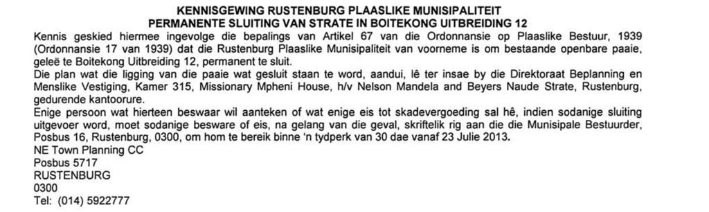 terms of Section 67 of the Local Government Ordinance, 1939 (Ordinance 17 of 1939), that the Rustenburg Local Municipality intends to permanently close existing public roads situated in Boitekong