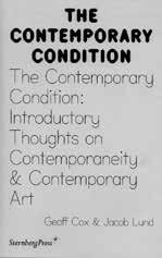 Photography Theory + Literary Arts SERIES TITLE THE CONTEMPORARY CONDITION Geoff Cox & Jacob Lund (Eds.