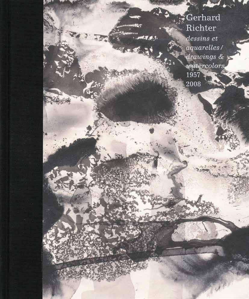 Gerhard Richter: Drawings and Watercolors, 1958 2008 Éditions Dilecta Foreword by Henri Loyrette. Text by Dieter Schwarz.