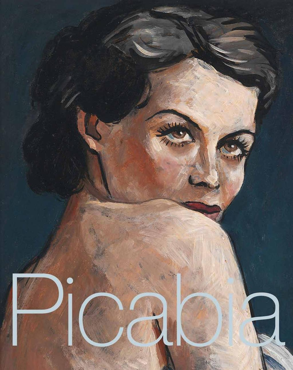 Francis Picabia Edited by Hans-Peter Wipplinger. Text by Stephanie Damianitsch, Zdenek Felix, Jean-Jacques Lebel, Rainer Metzger, Hans-Peter Wipplinger.