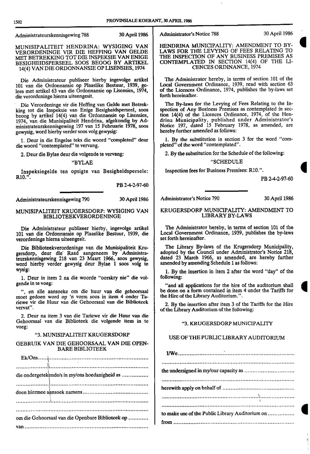 1502 PROVINSIALE KOERANT, 30 APRIL 1986 Administrateurskennisgewing 788 30 April 1986 Administrator's Notice 788 30 April 1986 MUNISIPALITEIT HENDRINA: WYSIGING VAN HENDRINA MUNICIPALITY: AMENDMENT