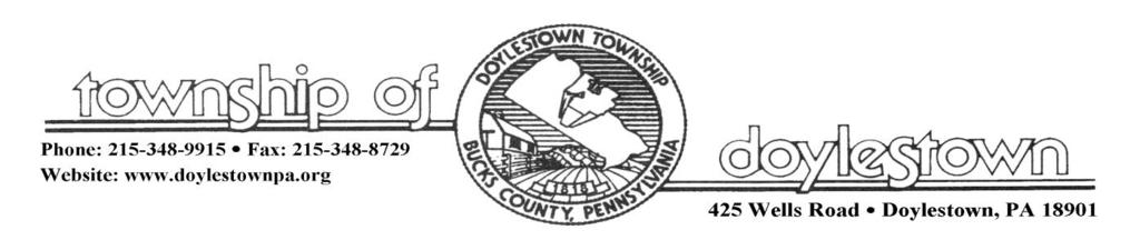 TOWNSHIP OF DOYLESTOWN APPLICATION FOR REVIEW OF SUBDIVISION OR LAND DEVELOPMENT PROPOSAL Please PRINT; all information MUST be filled out completely Date: Name of Subdivision or Land Development:
