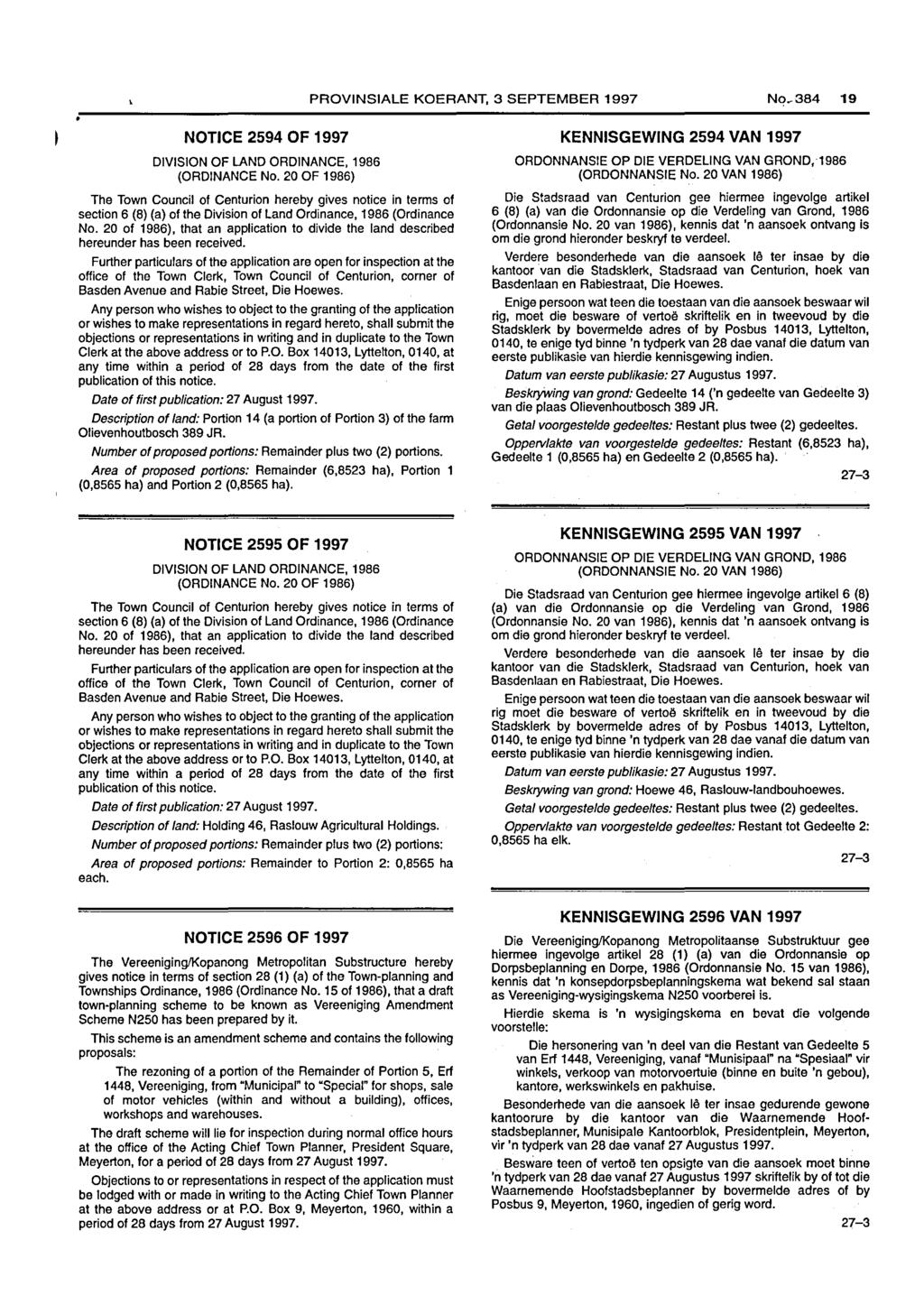 PROVINSIALE KOERANT, 3 SEPTEMBER 1997 No~ 19 NOTICE 2594 OF 1997 DIVISION OF LAND ORDINANCE, 1986 (ORDINANCE No.
