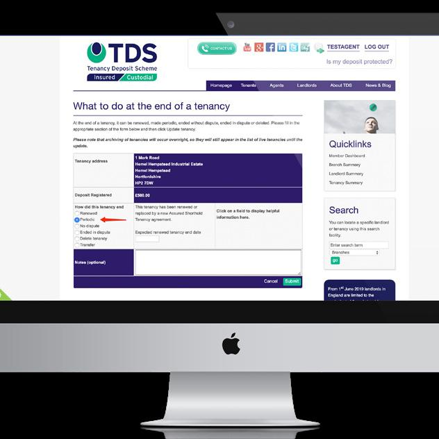 We recommend the revised Dep Certificate to th show the new tenancy ag THE PROCESS YOU NEED TO ADOPT For the TDS Insured scheme the landlord or letting agent is holding the deposit, so you will have