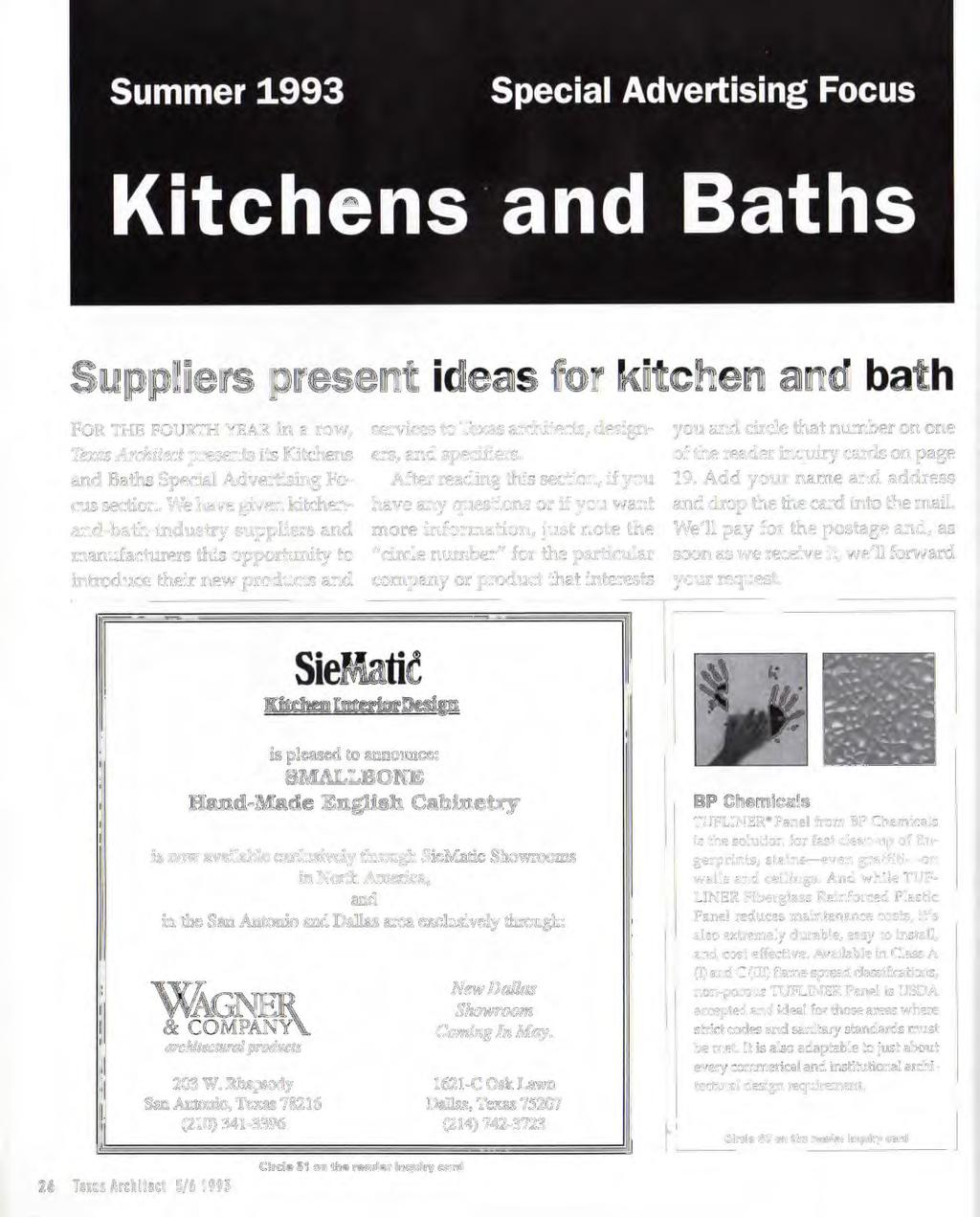 Suppliers present ideas for kitchen and bath FO R TH E FOURTH YEAR in a.row, Texas Architect presents its Kitchens and Baths Specia l Advertising Focus section.