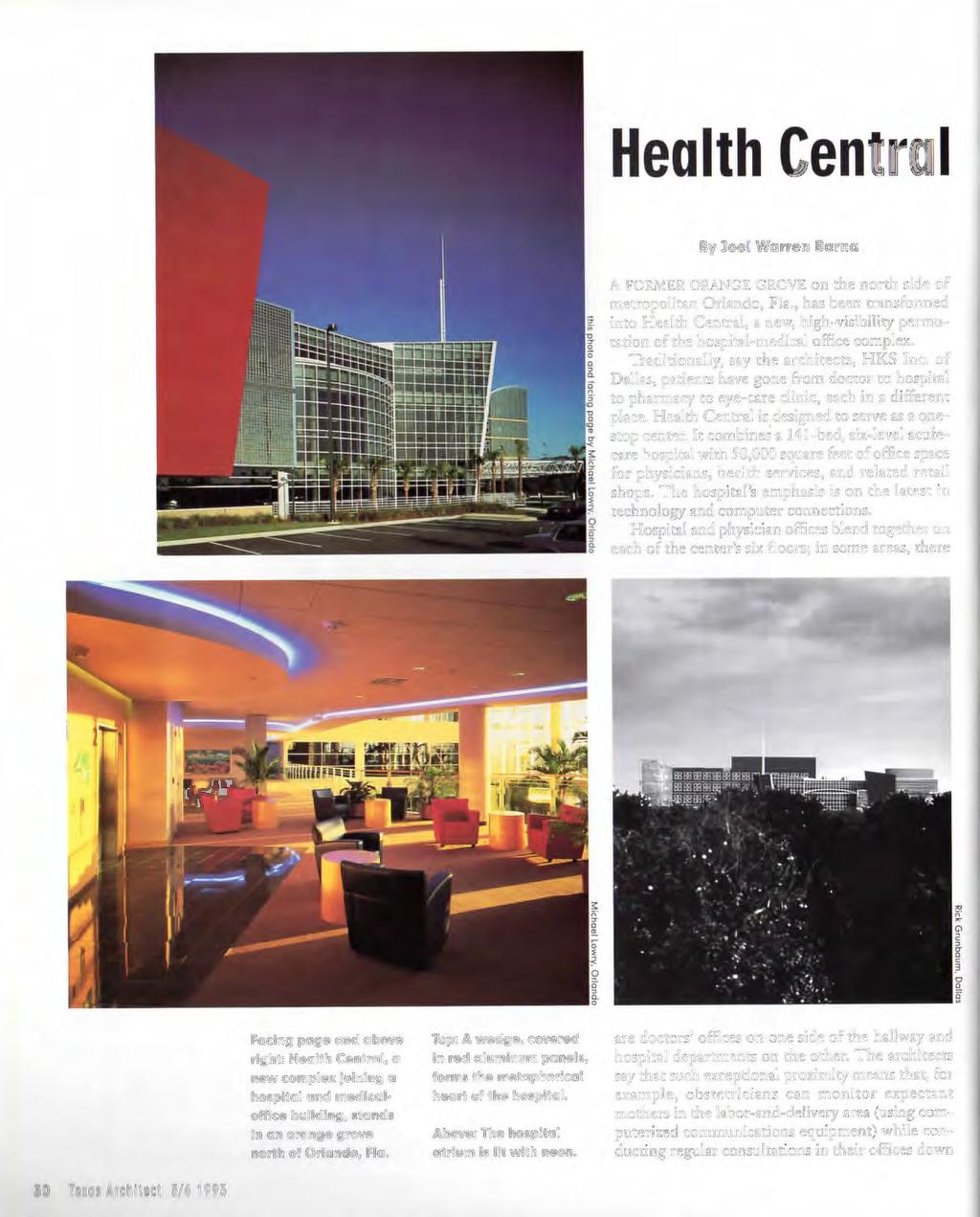 Health Centra By loel Warren Barna.\ FOR,\l l~r ORANC F GR0\1 : on the north side or metrop olitan Orhrndo. Fla.