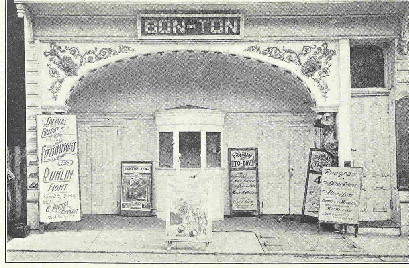 VOLUME XXXIX ISSUE s Historic 1906 Bon Ton Movie Theater PAGE 9 Editor s Note: The short history of s Bon Ton Movie Theater is a very interesting story and very unique to Morris County.