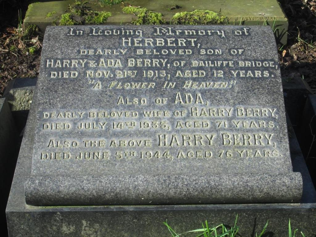 Some years later young Herbert was joined by his mother Ada Berry when she was