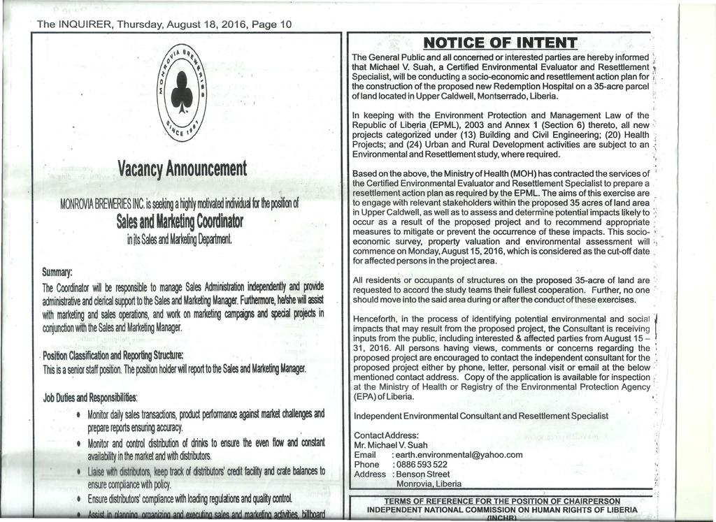 The INQUIRER, Thursday, August 18, 2016, Page 10 Vacancy A~nouncement MONROV~ BRRIES INC. is.ng a highly motivatoo iooividua fa lhe fa1siim of. Sales and Marketing Coordinator in its S~es and M!