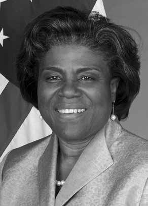 HONORARY DEGREE Linda Thomas-Greenfield Linda Thomas-Greenfield has been heralded as one of the most effective diplomats of her time and one of the most respected leaders at the US Department of