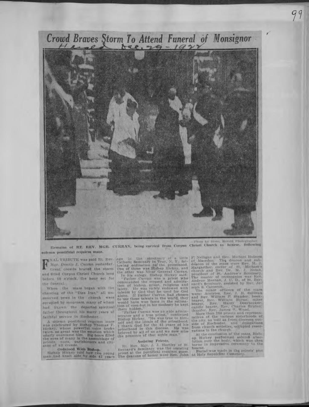 Central Lbrary of Rochester and Monroe County Hstorc Scrapbooks Collecton l Crowd Braves Storm to Attend Funeral of Monsgnor Remans <>r RT REV MGR < k: \\ beng carred o Corpus PllUlO < n -H < nn to h