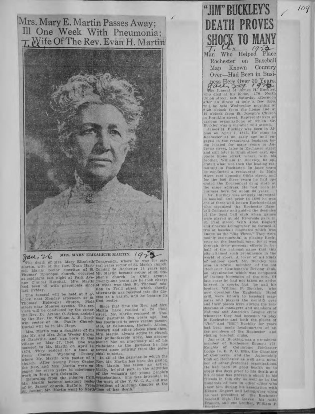 "- ha Central Lbrary of Rochester and Monroe County Hstorc Scrapbooks Collecton Mrs Mary EMartn Passes Away; j 111 One Week Wth Pneumona; T fffe Of The Rev Evan H Martn / ""J"" BUCKLEYS DEATH PROVES"