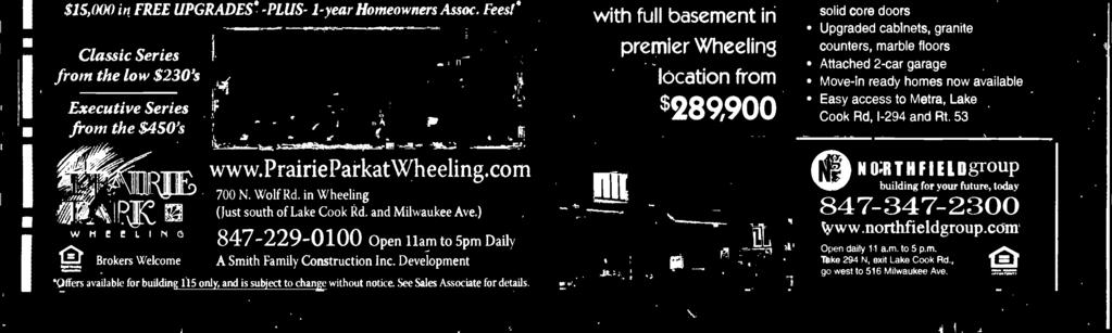 53 ()ffers availablc for buildin www.prairieparkatwheeling. corn 700 N. Wolf Rd.